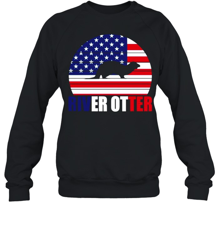 American Flag With River Otter 2021 shirt Unisex Sweatshirt