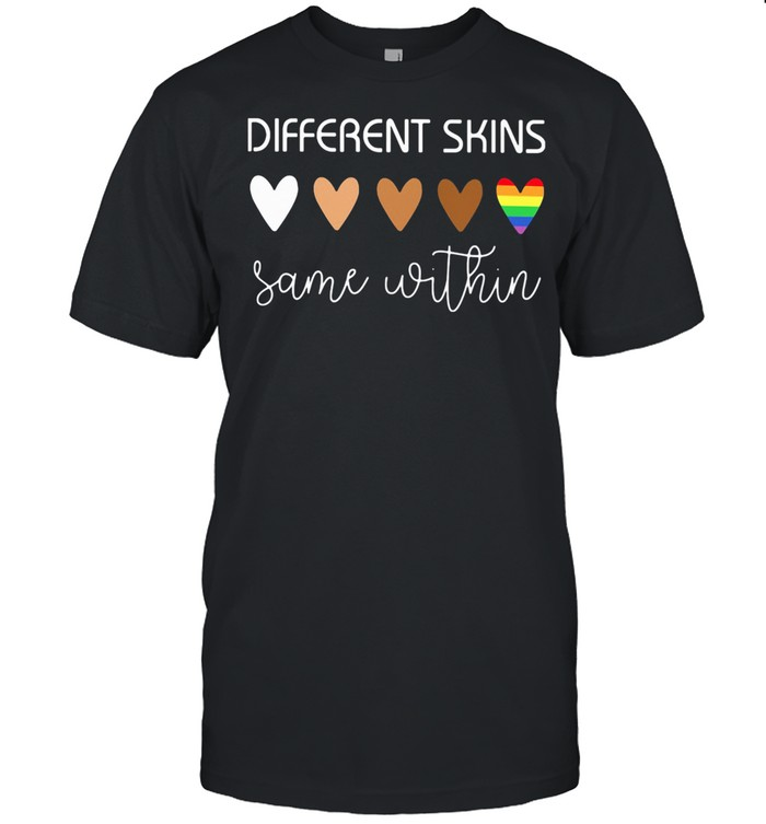 Different Skuns Same Within Heart Lgbt shirt