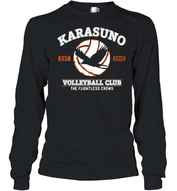 Karasuno Volleyball Club The Flightless Crows shirt Long Sleeved T-shirt