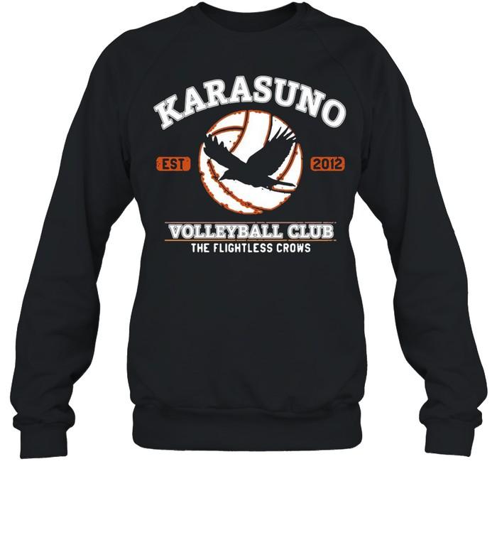 Karasuno Volleyball Club The Flightless Crows shirt Unisex Sweatshirt