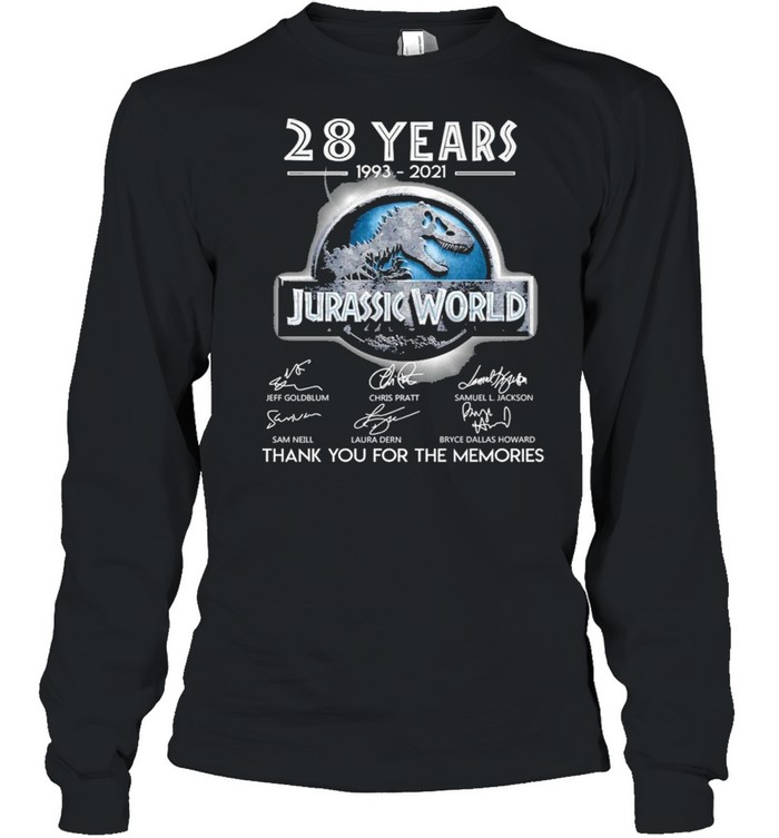 28 Years 1993 2021 Jurassic World Signatures Thank You For The Memories  Long Sleeved T-shirt