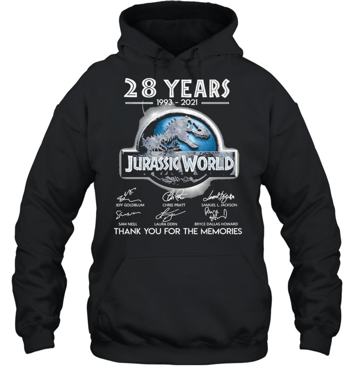 28 Years 1993 2021 Jurassic World Signatures Thank You For The Memories  Unisex Hoodie