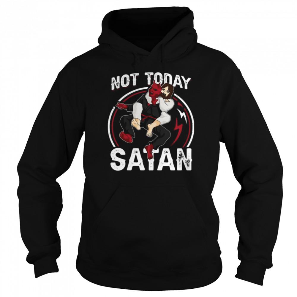 Jesus Not Today Satan  Unisex Hoodie