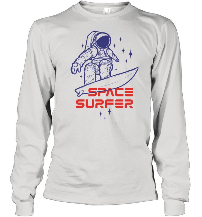 Space surfer Astronaut riding surfboard in the outer space shirt Long Sleeved T-shirt