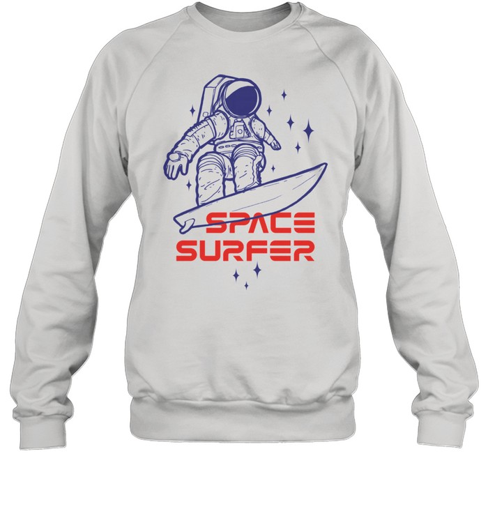 Space surfer Astronaut riding surfboard in the outer space shirt Unisex Sweatshirt
