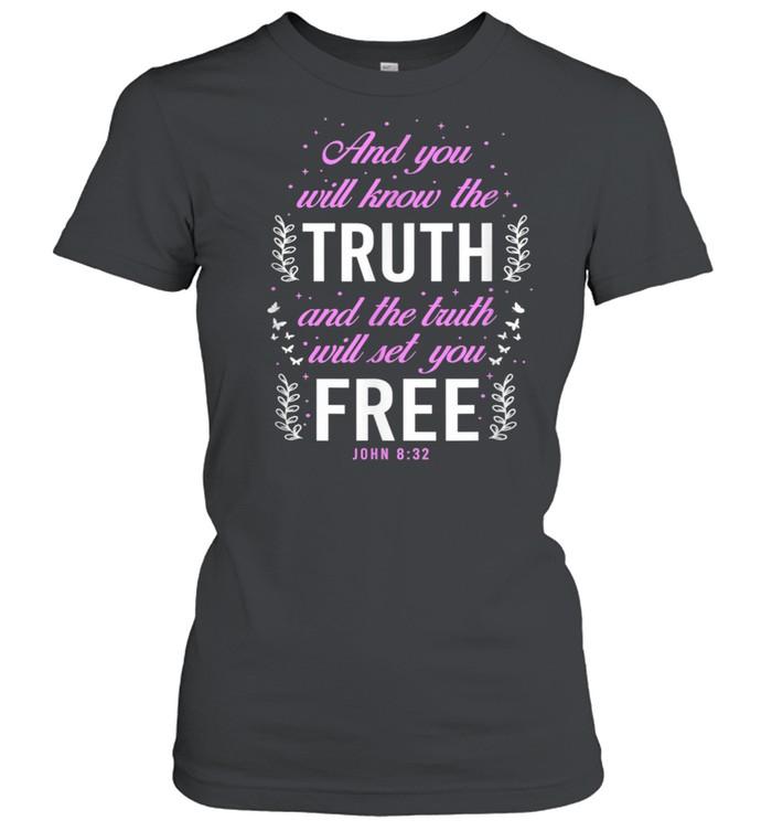 Christian Bible Verse John 832  Classic Women's T-shirt