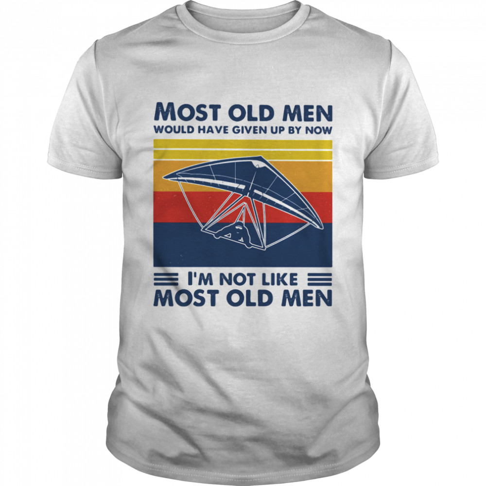 Most Old Men Would Have Given Up By Now I'm Not Like Most Old Men Skiing Vintage Shirt