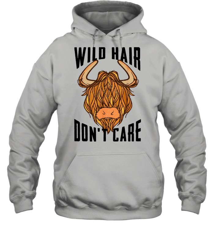 Cool Scottish Highland Cow Wild Hair Don't Care  Unisex Hoodie