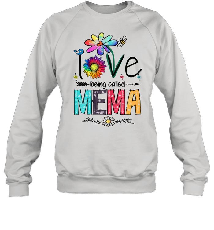 I Love Being Called Mema Daisy Flower Mother's Day  Unisex Sweatshirt
