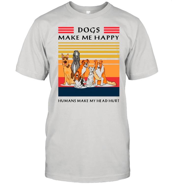 Vintage Retro Dogs Make Me Happy Humans Make My Head Hurt shirt