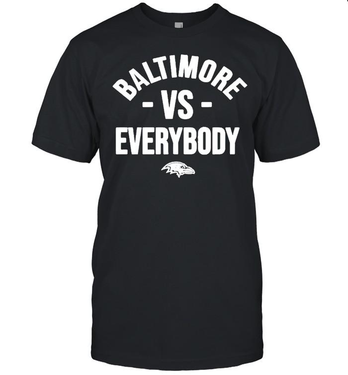 Baltimore vs everybody shirt
