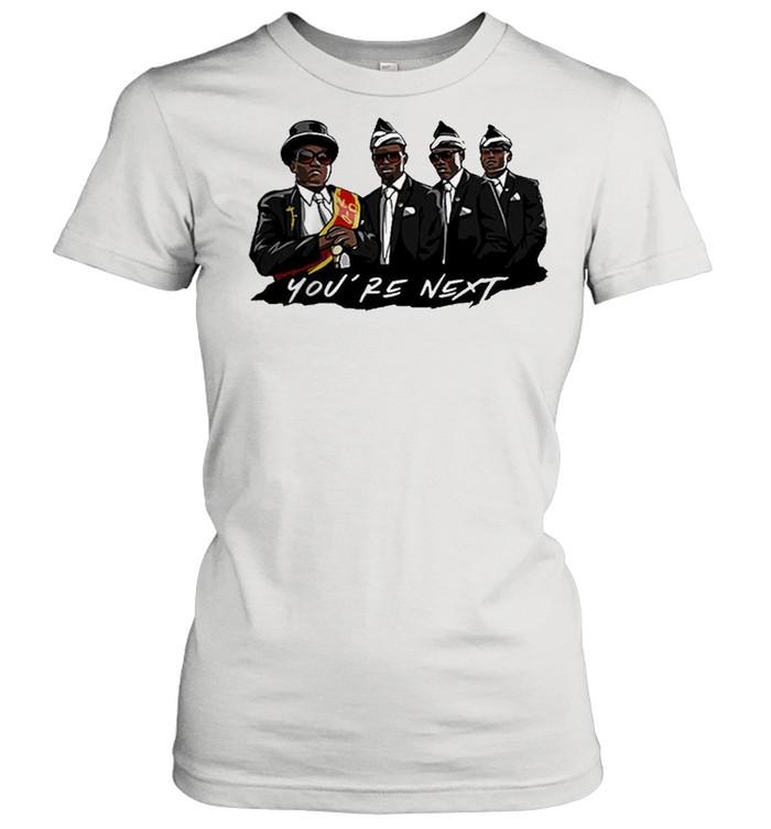 Nice Ghana dancing pallbearers youre next shirt Classic Women's T-shirt
